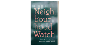Rhonda Mullins in Conversation with Roxane from Neighbourhood Watch