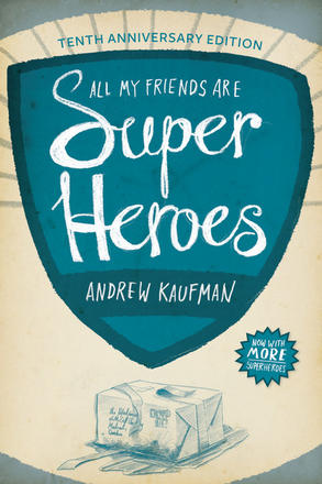 All My Friends Are Superheroes - Tenth Anniversary Edition