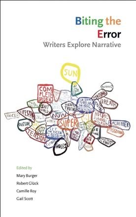 Biting the Error - Writers Explore Narrative