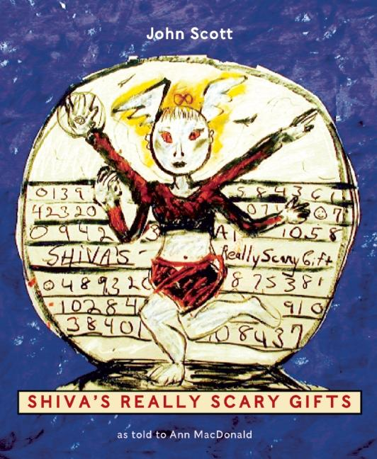 Shiva's Really Scary Gifts | Coach House Books