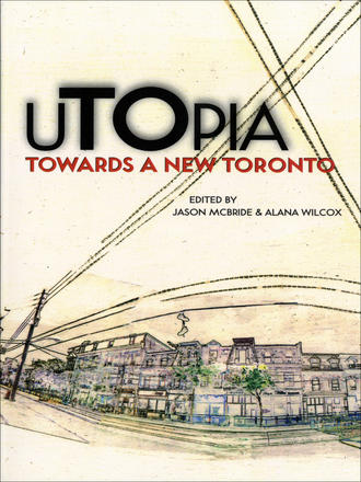 uTOpia - Towards a New Toronto