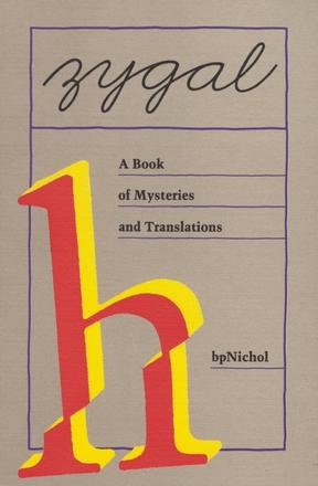 Zygal - A Book of Mysteries and Translations